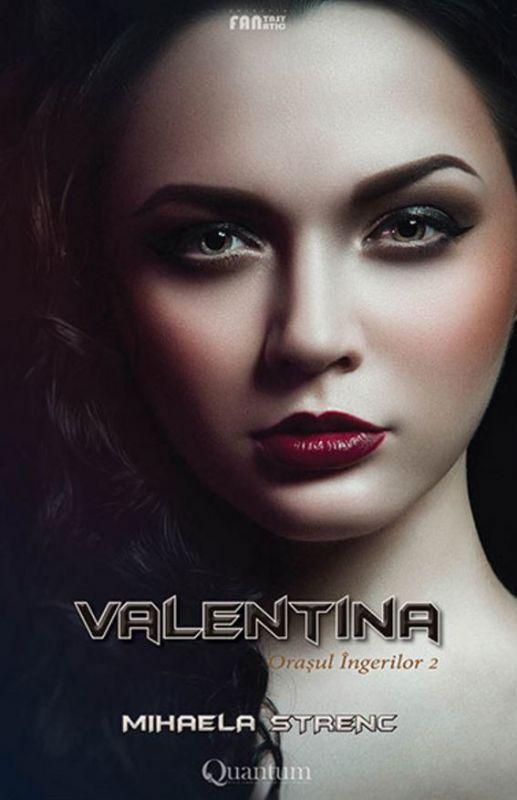 """Recenzie """"Valentina"""" (Orașul Îngerilor #2) de Mihaela Strenc"""