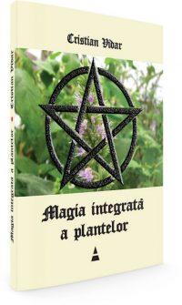 "Despre ""Magia Integrata a Plantelor"" – interviu cu Cristian Vidar"