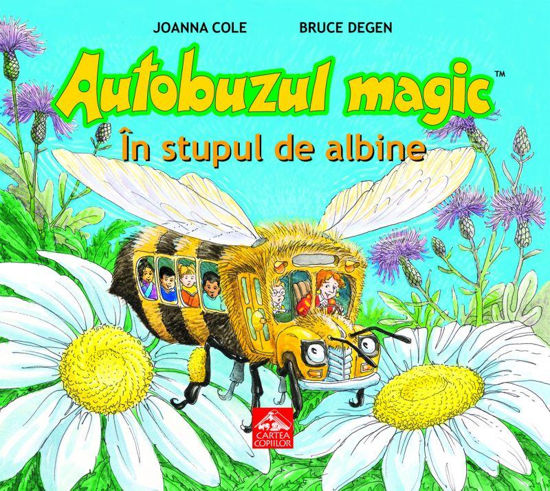 """Lansare de carte – """"Autobuzul magic. În stupul de albine"""" de Joanna Cole"""