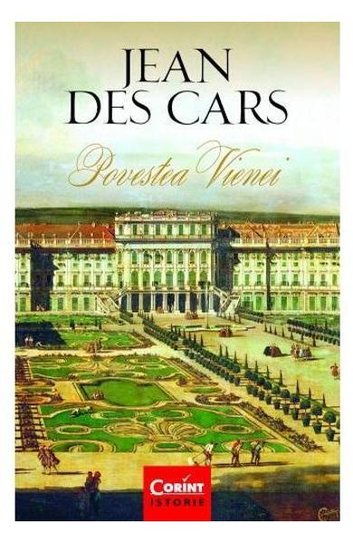Recenzie Povestea Vienei de Jean des Cars