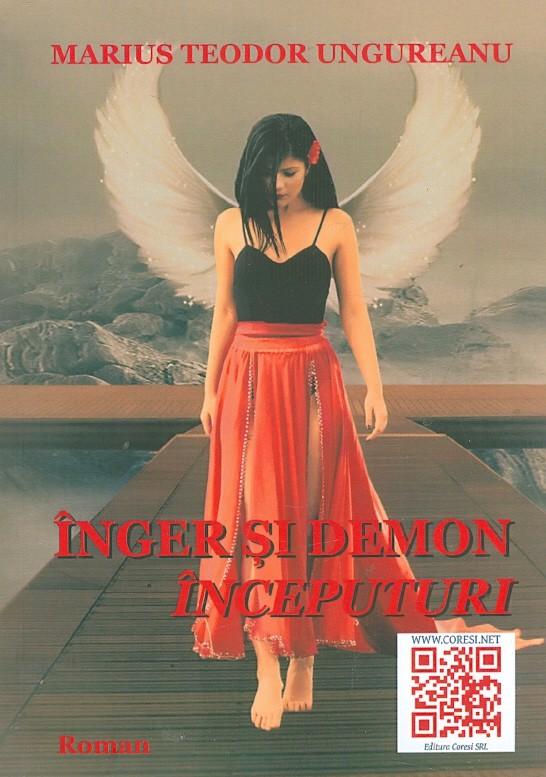"""Recenzie """"Înger și Demon. Începuturi"""" de Marius Teodor Ungureanu"""