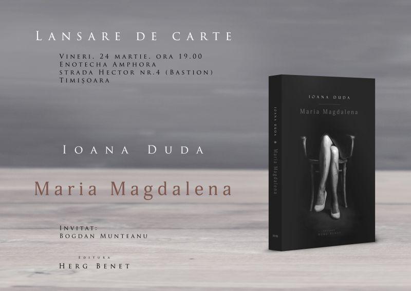 "Lansare de carte – ""Maria Magdalena"" de Ioana Duda"