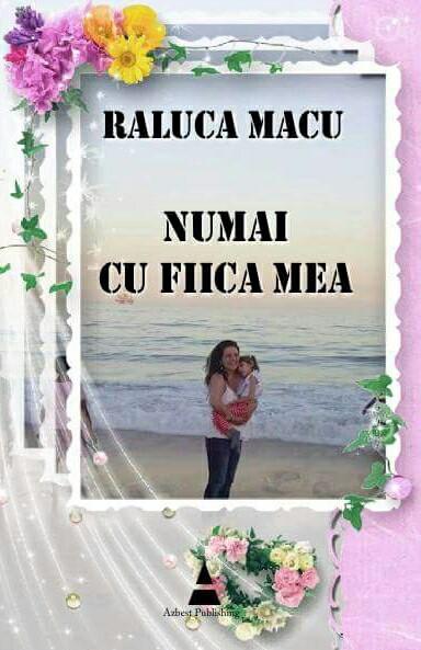Recenzie Numai cu fiica mea de Raluca Macu