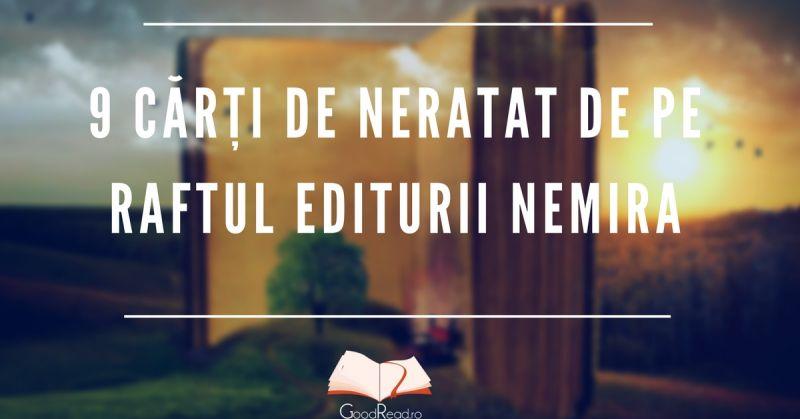 9 cărți de neratat de pe raftul editurii Nemira