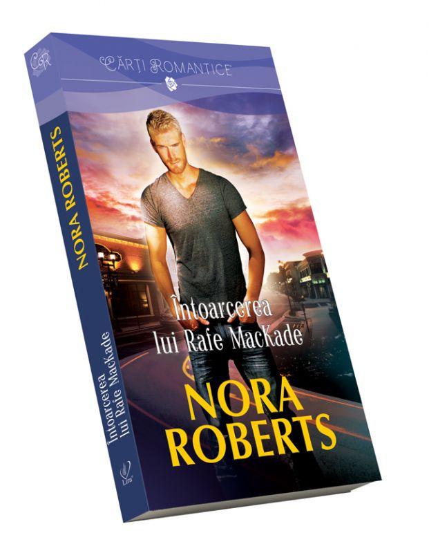 """Recenzie """"Întoarcerea lui Rafe MacKade"""" (Frații MacKade #1) de Nora Roberts"""