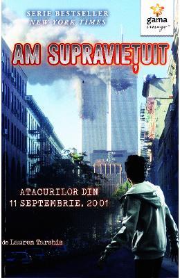 "Recenzie ""Am supraviețuit atacurilor din 11 septembrie, 2001"" de Lauren Tarshis"
