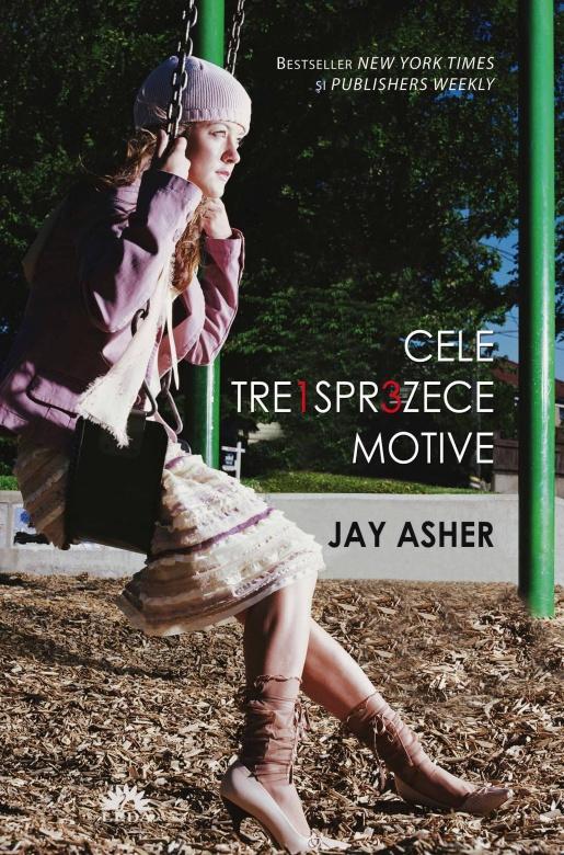 """Recenzie """"Cele treisprezece motive"""" de Jay Asher"""