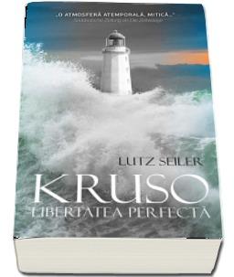 """Recenzie """"Kruso, libertatea perfectă"""" de Lutz Seiler"""