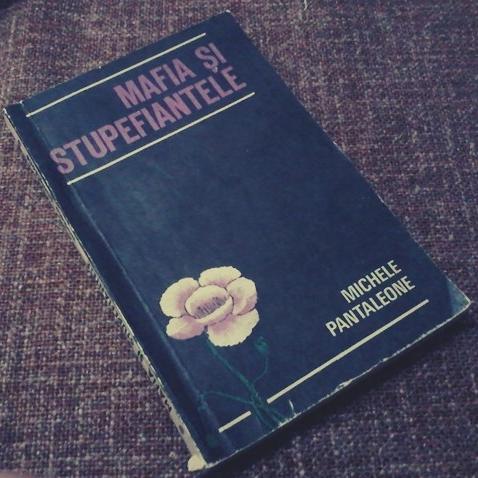 "Recenzie ""Mafia și stupefiantele"" de Michele Pantaleone"