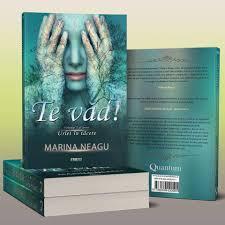 """Recenzie """"Te văd!"""" (Urlet în tăcere #2) de Marina Neagu"""