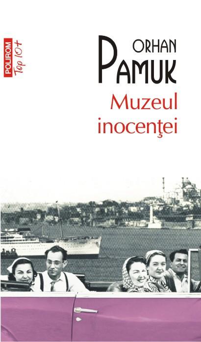 """Recenzie """"Muzeul Inocenței"""" de Orhan Pamuk"""
