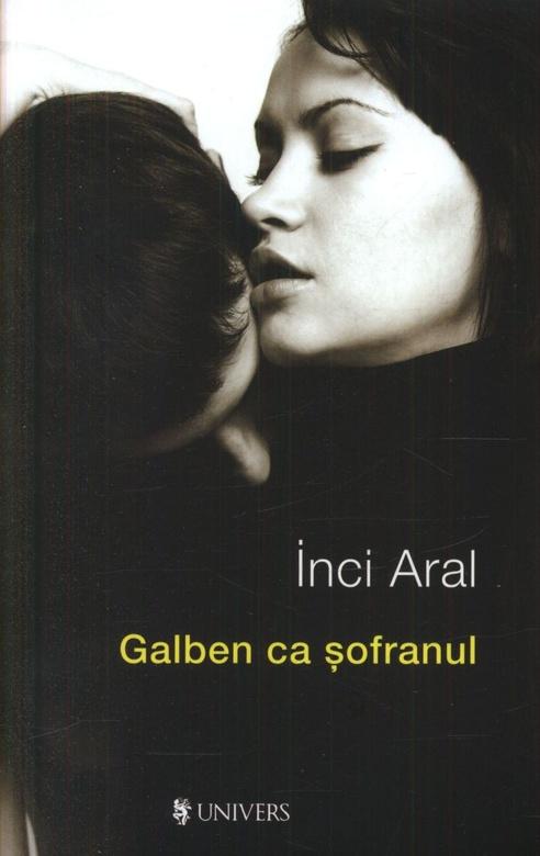 """Recenzie """"Galben ca şofranul"""" de Inci Aral"""