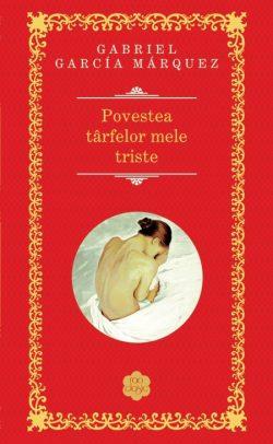 "Recenzie ""Povestea târfelor mele triste"" de Gabriel Garcia Márquez"