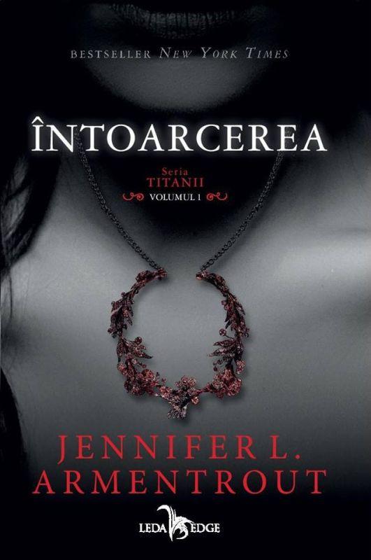 Întoarcerea – Titanii, volumul 1 de Jennifer L. Armentrout