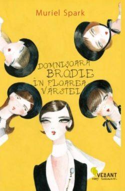 """Recenzie """"Domnișoara Brodie în floarea vârstei"""" de Muriel Spark"""