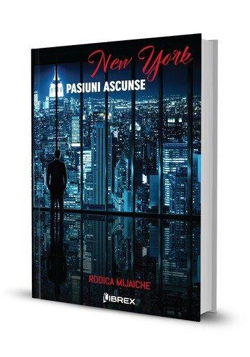 "Recenzie ""New York. Pasiuni ascunse"" de Rodica Mijaiche"