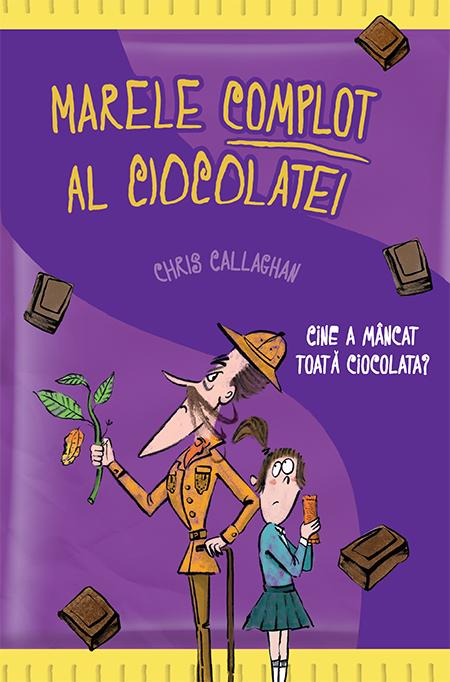 Editura RAO lansează volumul Marele complot al ciocolatei de Chris Callaghan