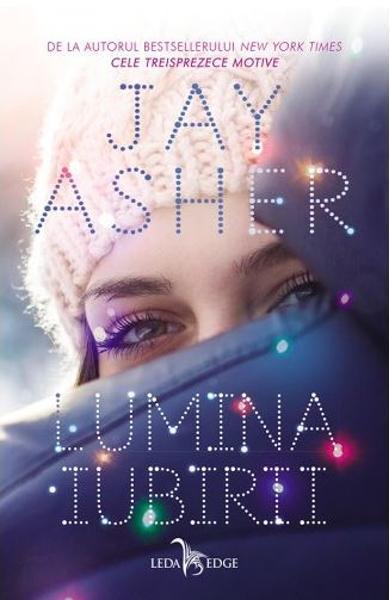 """Recenzie """"Lumina iubirii"""" de Jay Asher"""