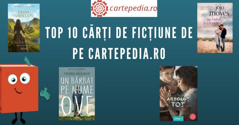 Top 10 cărți de ficțiune de pe Cartepedia.ro