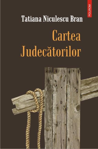 """Recenzie """"Cartea judecătorilor"""" de Tatiana Niculescu Bran"""