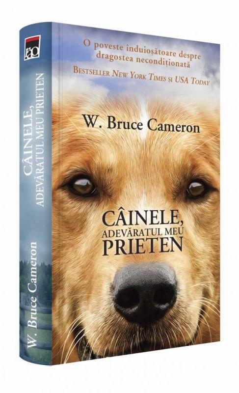 """Editura RAO anunță lansarea volumului """"Câinele, adevăratul meu prieten"""" de W. Bruce Cameron"""