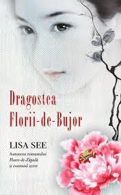 """Recenzie """"Dragostea Florii-de-Bujor"""" de Lisa See"""