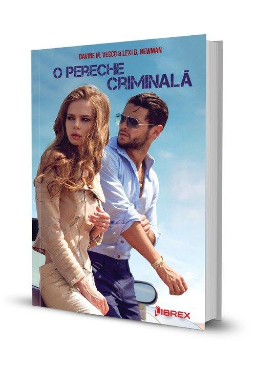 """Recenzie """"O pereche criminală"""" de Lexi B. Newman şi Davine M. Vesco"""