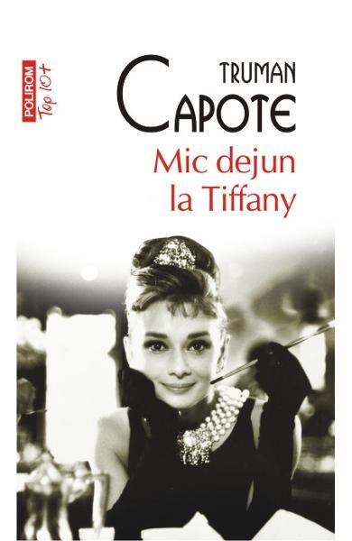 "Recenzie ""Mic dejun la Tiffany"" de Truman Capote"