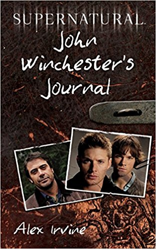 "Recenzie ""John Winchester's Journal"" de Alex Irvine"