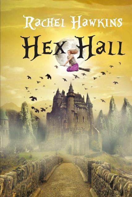 """Recenzie """"Hex Hall"""" de Rachel Hawkins"""