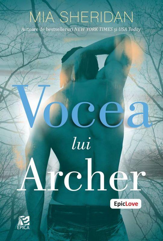 """Recenzie """"Vocea lui Archer"""" de Mia Sheridan"""