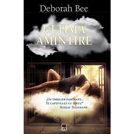 """Recenzie """"Ultima amintire"""" de Deborah Bee"""