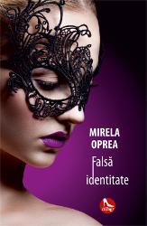 """Recenzie """"Falsă identitate"""" de Mirela Oprea"""
