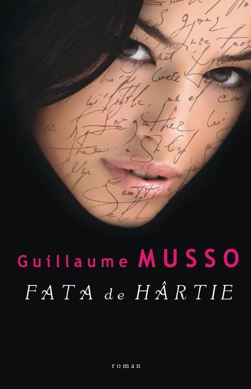 """Recenzie """"Fata de hârtie"""" de Guillaume Musso"""