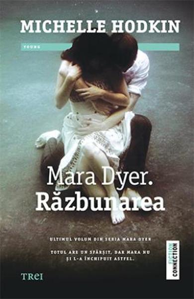 "Recenzie ""Mara Dyer. Răzbunarea"" de Michelle Hodkin"
