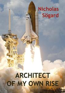 Interviu cu Nicholas Sögard, autorul cărții Architect of My Own Rise