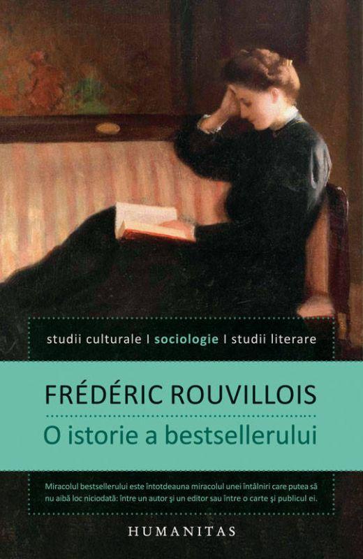 "Recenzie ""O istorie a bestsellerului"" de Frédéric Rouvillois"