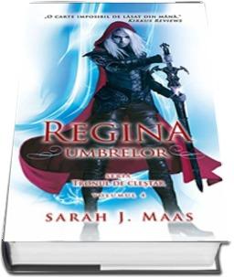 "Recenzie ""Regina umbrelor"" (Tronul de cleştar #4) de Sarah J. Maas"