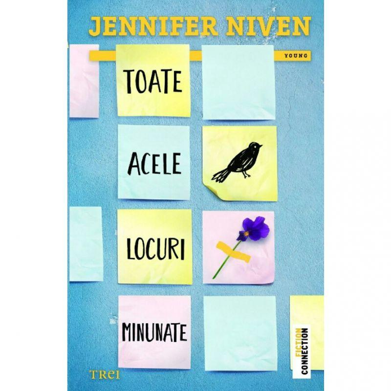 """Recenzie """"Toate acele locuri minunate"""" de Jennifer Niven"""
