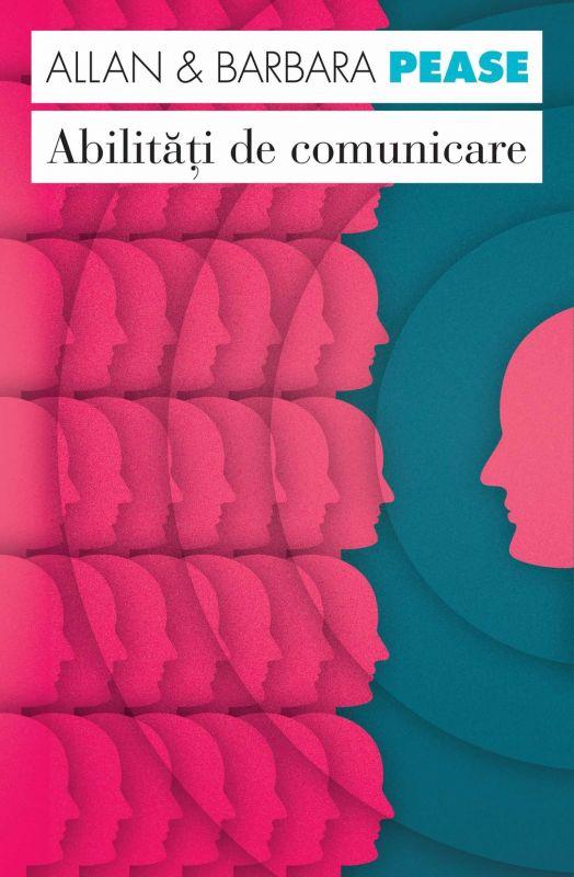 """Recenzie """"Abilități de comunicare"""" de Allan & Barbara Pease"""