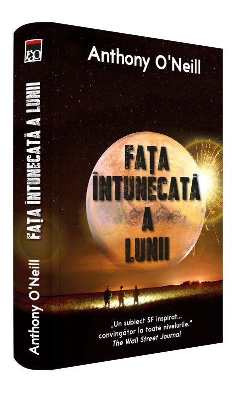 """Editura RAO lansează  """"Fața întunecată a lunii"""" de Anthony O'Neill"""