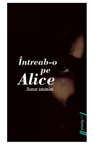 "Recenzie ""Întreab-o pe Alice"""