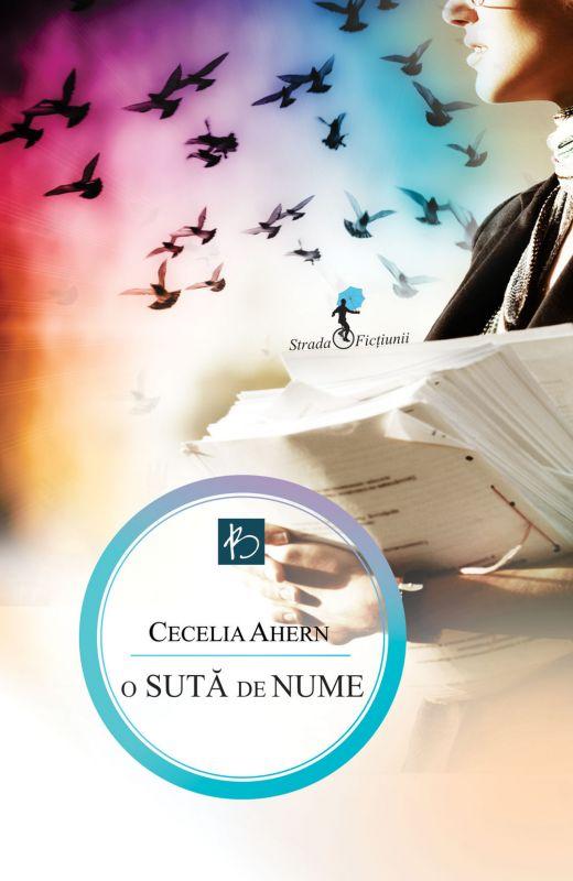 """Recenzie ,,O sută de nume"""" de Cecelia Ahern"""