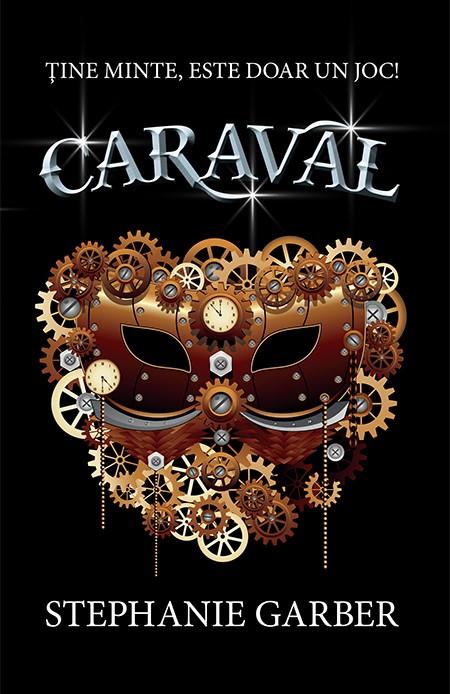 """Recenzie """"Caraval"""" de Stephanie Garber"""