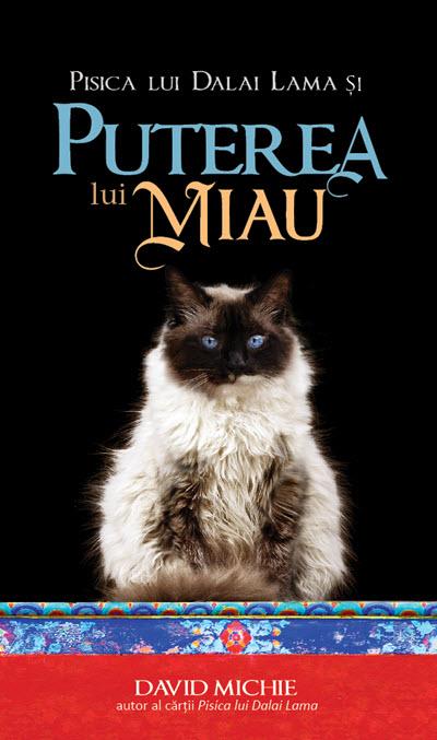 """Recenzie """"Pisica lui Dalai Lama și puterea lui miau"""" de David Michie"""