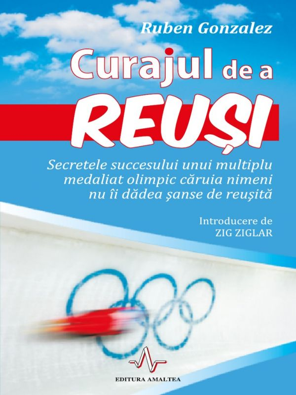 "Recenzie ""Curajul de a reuși"" de Ruben Gonzalez"