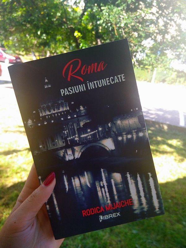 "Recenzie ""Pasiuni întunecate. Roma"" de Rodica Mijaiche"