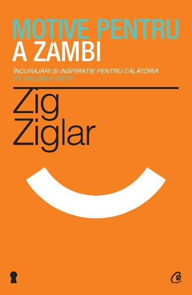 "Recenzie ,,Motive pentru a zâmbi"" de Zig Ziglar"
