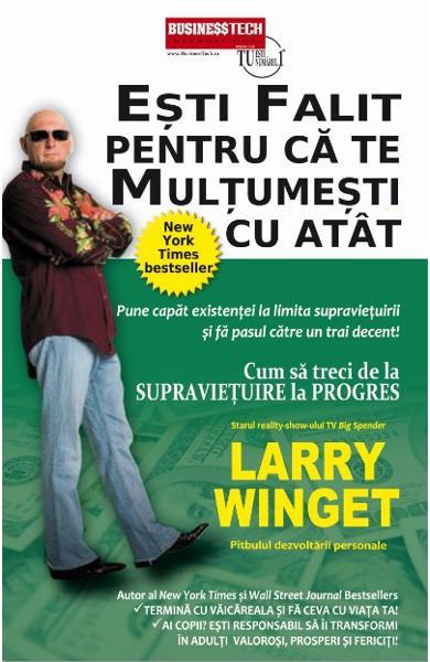 """Recenzie """"Ești falit pentru că te mulțumești cu atât"""" de Larry Winget"""