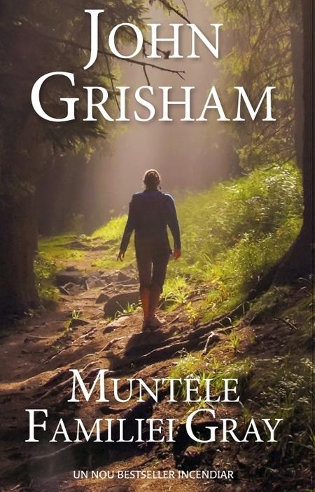 """Recenzie """"Muntele Familiei Gray"""" de John Grisham"""
